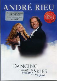 Cover André Rieu - Dancing Through The Skies / Passionnément [DVD]